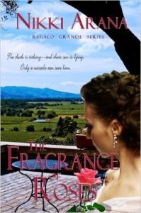 The Fragrance of Roses Nikki Arana