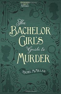 Bachelor Girls Guide To Murder