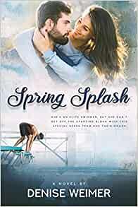 Spring Splash by Denise Weimer